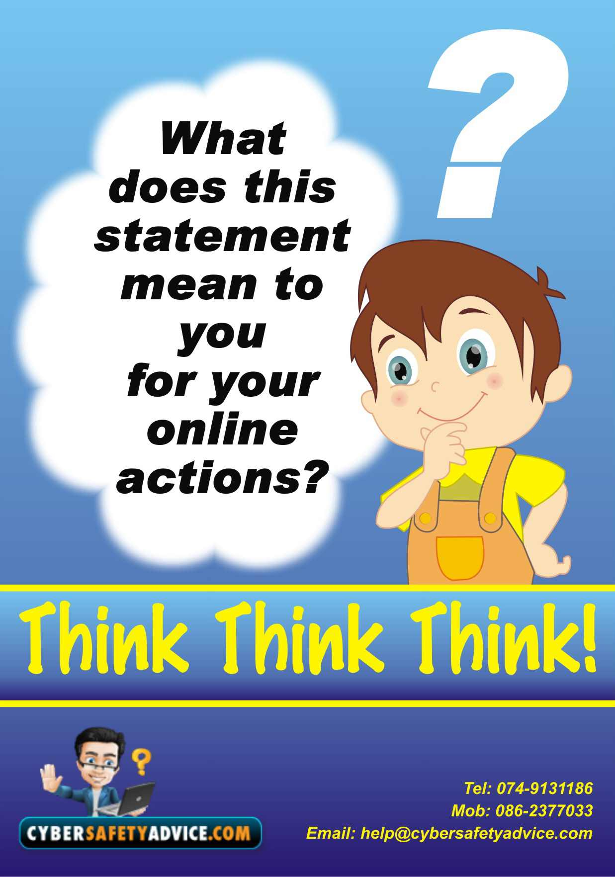 Think,Think,Think, How to stay safe online,Sexting,Cyber-bullying
